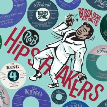 r-b-hipshakers-vol-4-bossa-nova-and-grits